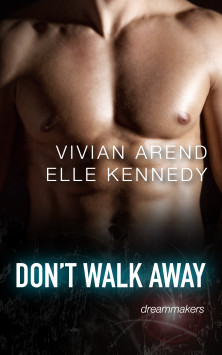 Don't Walk Away: DreamMakers 3