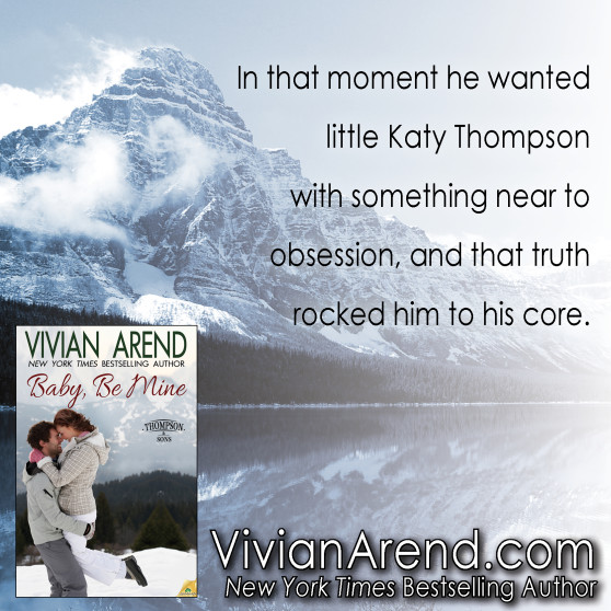 "Quote "" In that moment he wanted little Katy Thompson with something near to obsession, and that truth rocked him to his core."""
