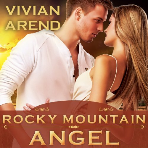 Rocky Mountain Angel audiobook by Vivian Arend