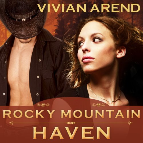Rocky Mountain Haven audiobook by Vivian Arend