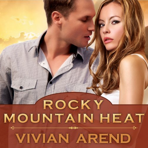 Rocky Mountain Heat audiobook by Vivian Arend