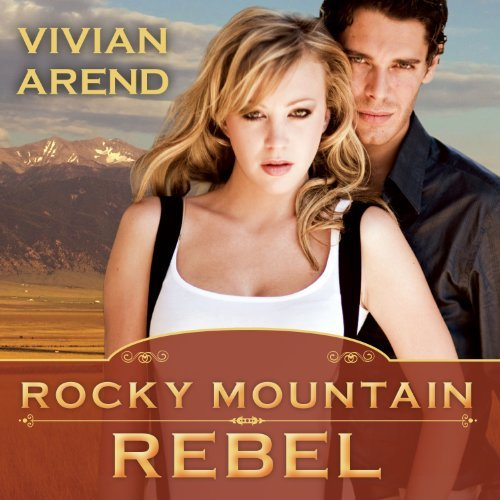 Rocky Mountain Rebel audiobook by Vivian Arend