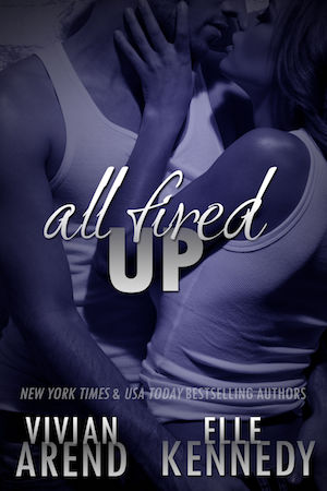 All Fired Up by Vivian Arend