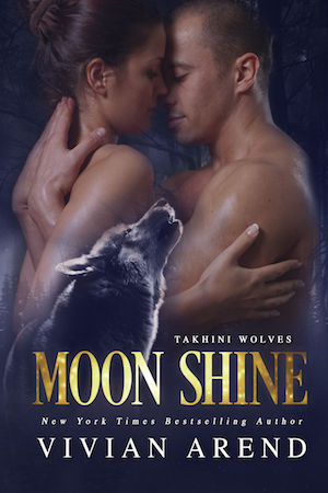 Moon Shine by Vivian Arend