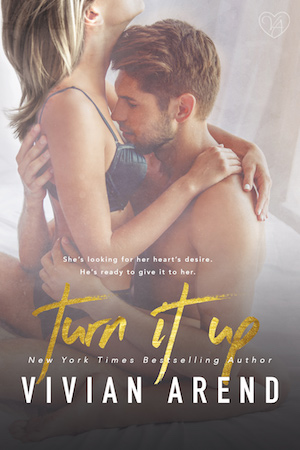 Turn It Up by Louise Bay