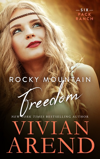Excerpt: Rocky Mountain Freedom