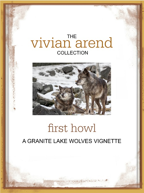 First Howl Vignette by Vivian Arend