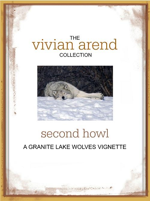 Second Howl Vignette by Vivian Arend