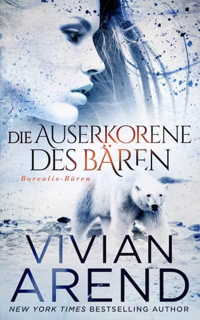 Die Auserkorene des Baren (Vivian Arend)
