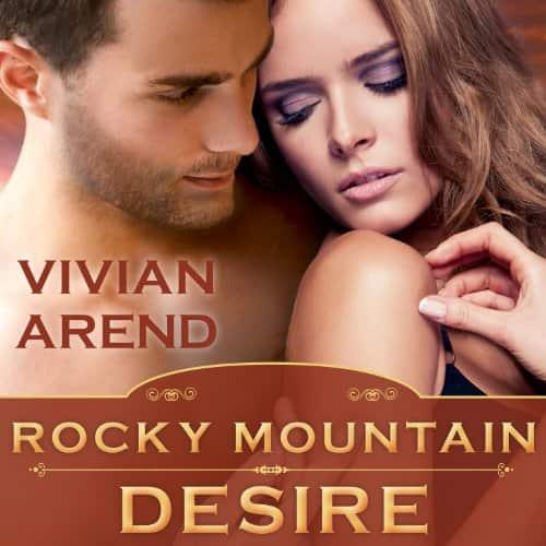 Rocky Mountain Desire audiobook by Vivian Arend