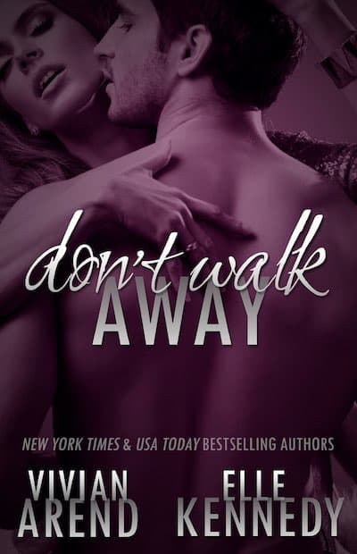 Book cover for Don't Walk Away by Vivian Arend