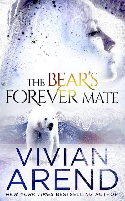 Book cover for The Bear's Forever Mate by Vivian Arend