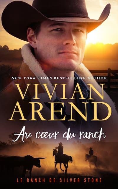 Au cœur du ranch (Vivian Arend)